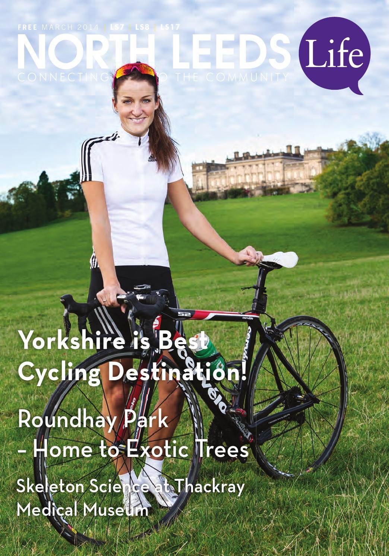 North Leeds Life Magazine March 2014 Edition Ls7 Ls8