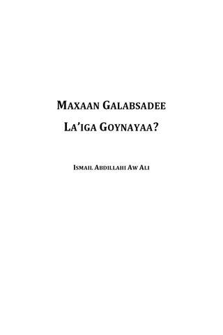 Maxaan galabsadee la'iga goynayaa by Ismail A  Ubax - issuu