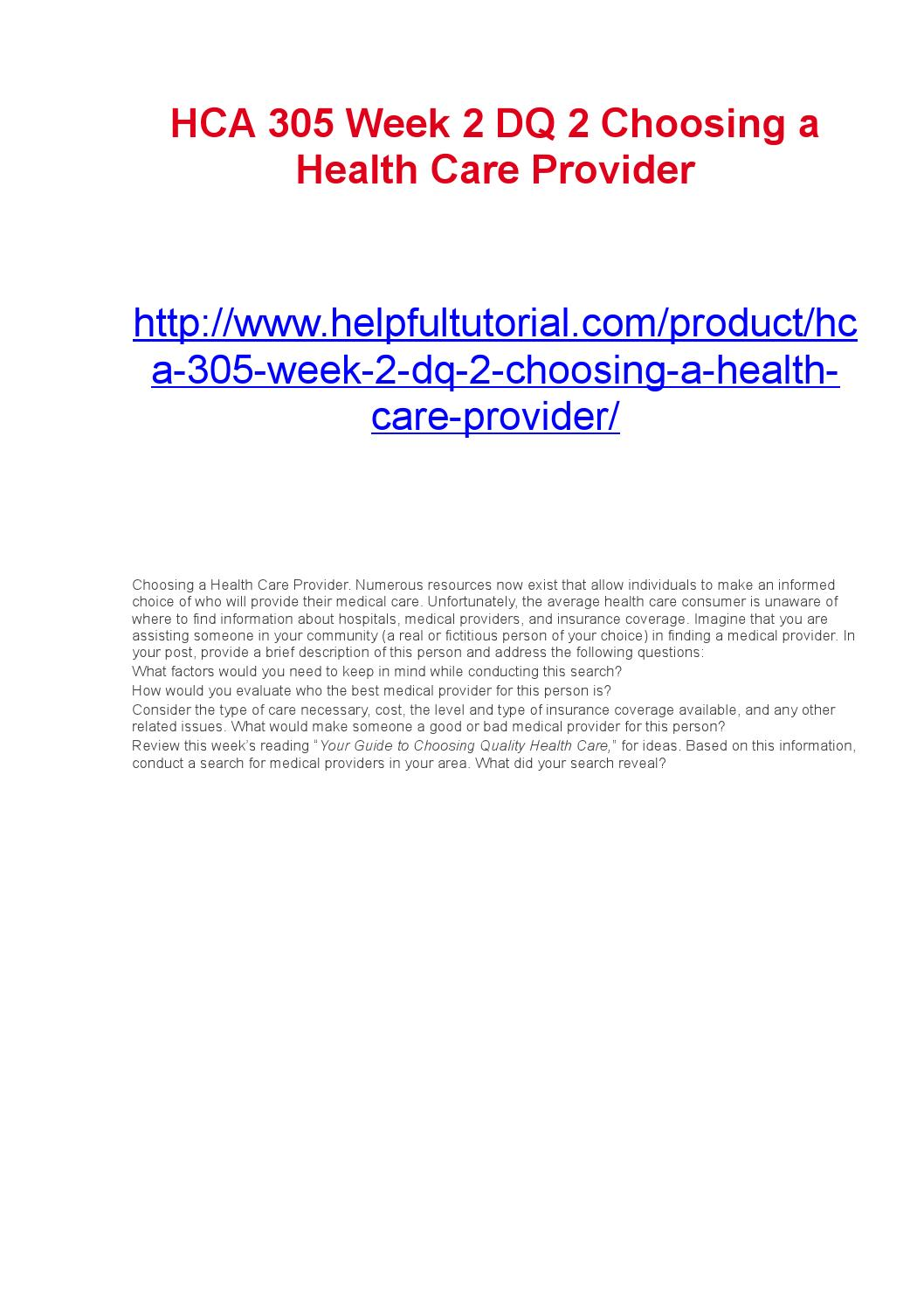 HCA 305 Complete Class The U.S. Health Care System