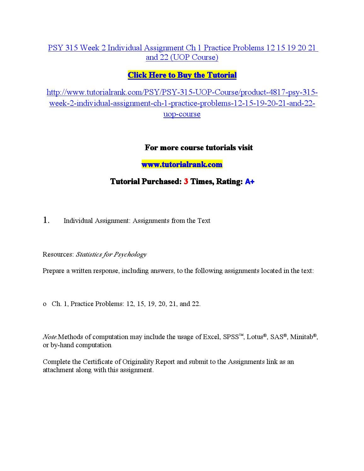 psy 315 week 3 individual assignments Psy 315 week 4 individual assignment practice worksheet complete the week 4 practice worksheet click the assignment files tab to submit your assignment.