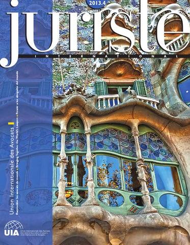 0bff3daec26 Juriste international - 2013-4 by UIA - Juriste International - issuu