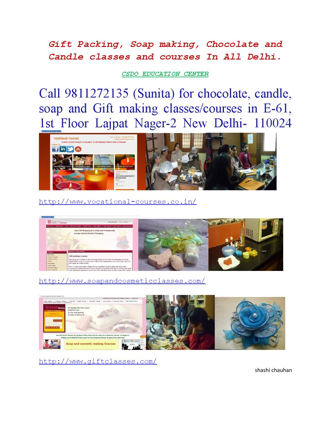 Chocolate,Gift Candle and soap courses provider is CSDO in