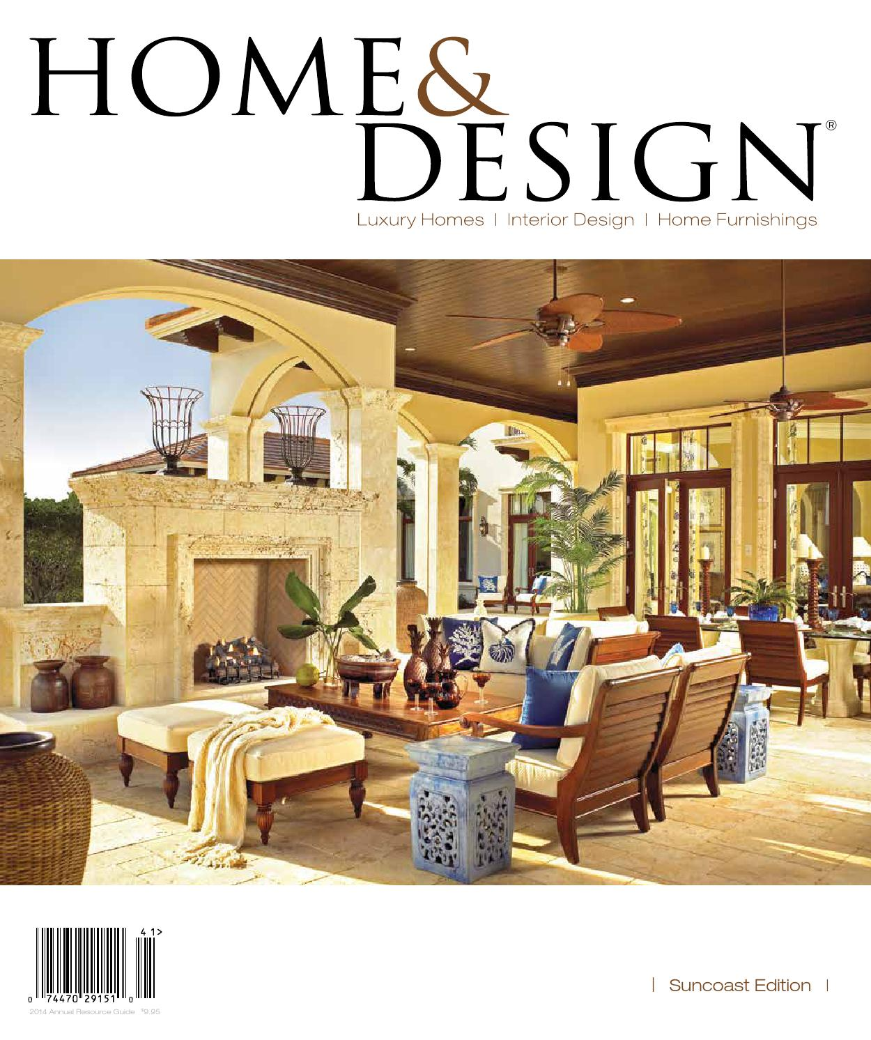 Home U0026 Design Magazine | Annual Resource Guide 2014 | Suncoast Florida  Edition By Anthony Spano   Issuu