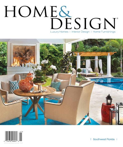 Home Design Magazine 2017 Southwest Florida Edition by Anthony