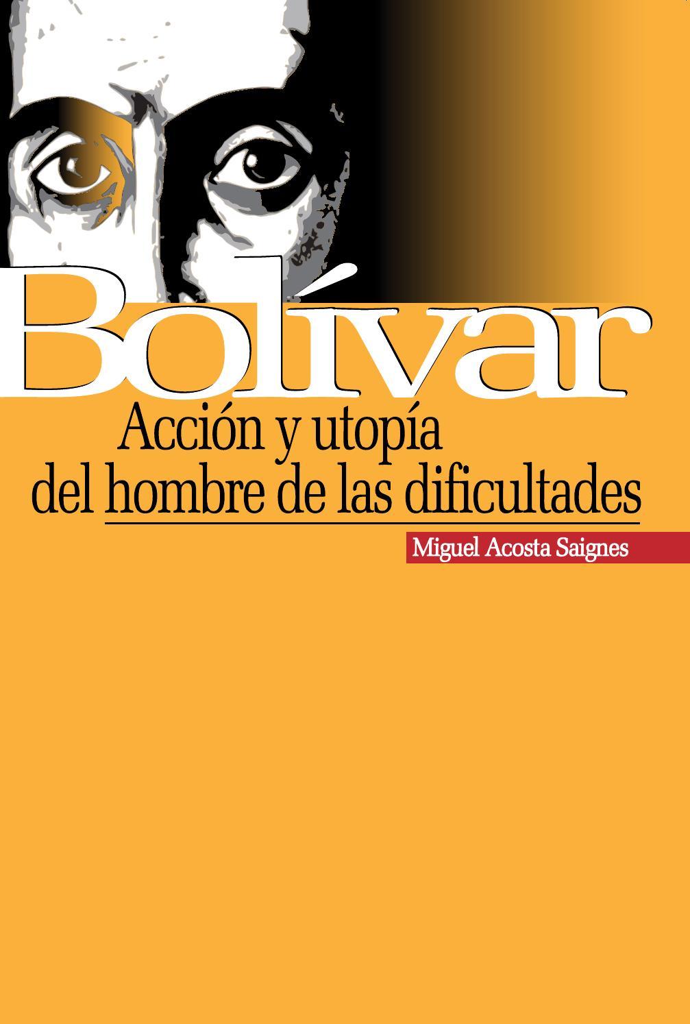 Bolivar Accion Y Utopia Del Hombre De Las Dificultades By Laura  # Muebles Momposinos