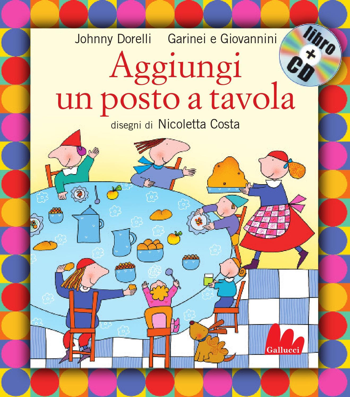 Aggiungi un posto a tavola indistruttilibri by carlo gallucci editore srl issuu - Se aggiungi un posto a tavola ...