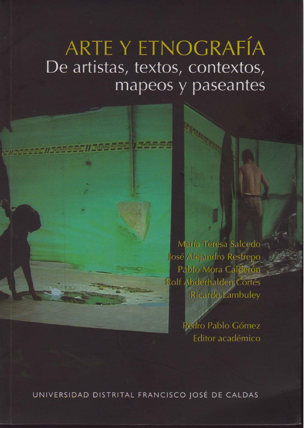 Arte y etnografía: de artistas, textos, contextos, mapeos y ...