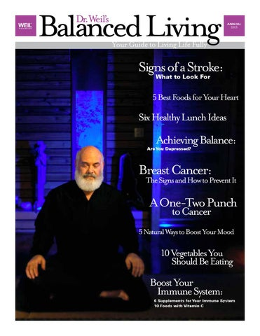 Balanced Living Annual 2013 by Andrew Weil, M D  - issuu