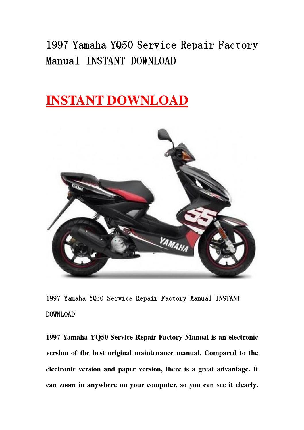 1997 yamaha yq50 service repair factory manual instant. Black Bedroom Furniture Sets. Home Design Ideas