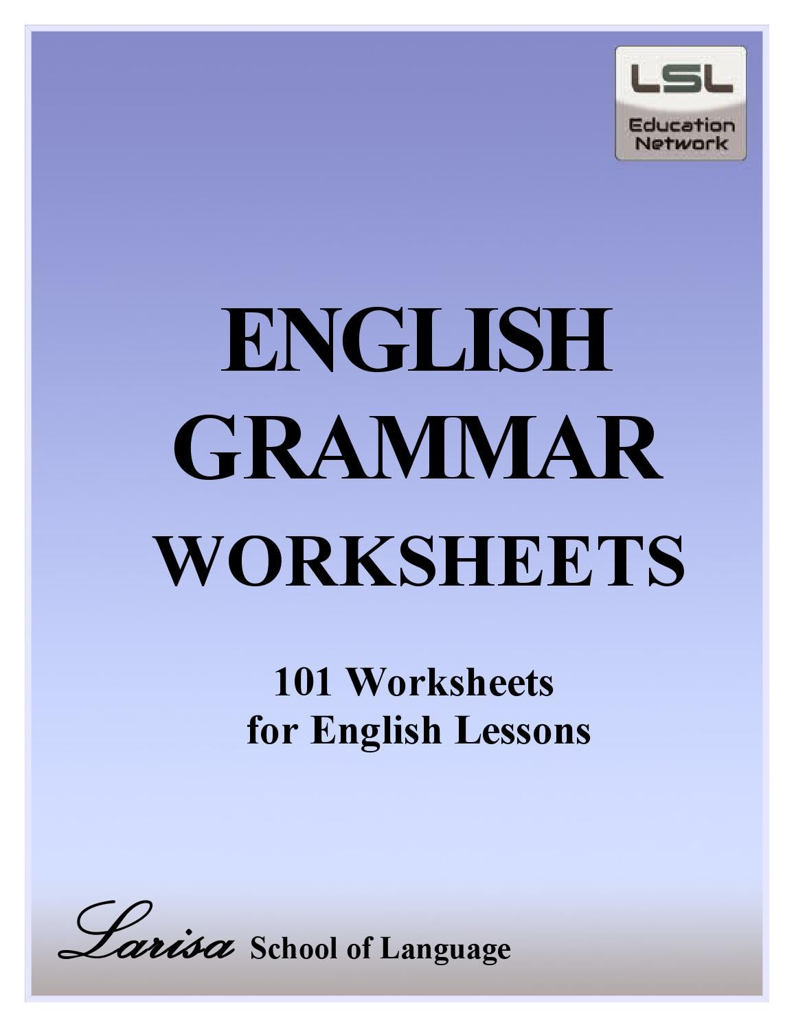 101 English Grammar Worksheets For English Learners By Billgreen54