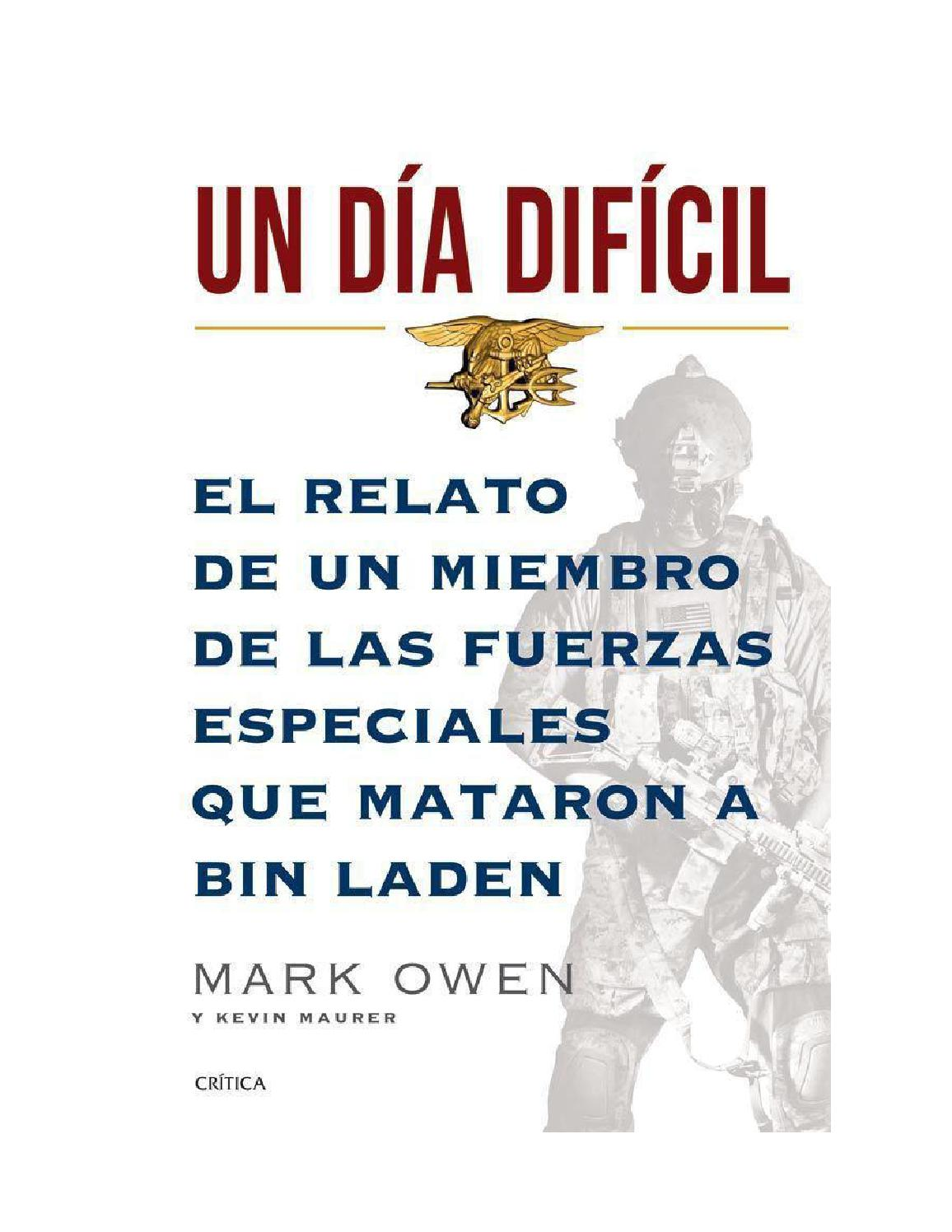 af4547ad8 Un dia dificil mark owen by Dionisio Mateo Castañeyra - issuu