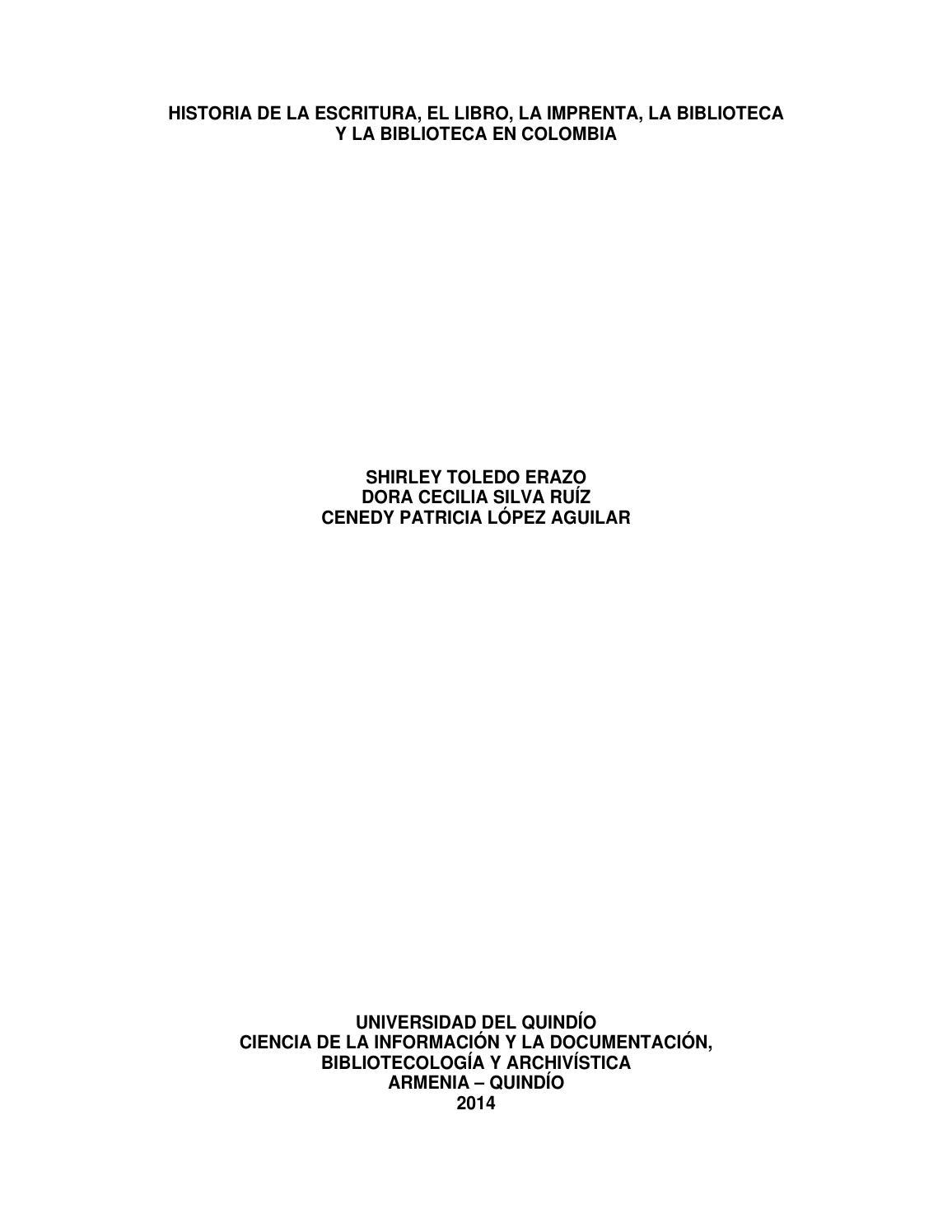 HISTORIA DE LA ESCRITURA, EL LIBRO, LA IMPRENTA, LA BIBLIOTECA by ...