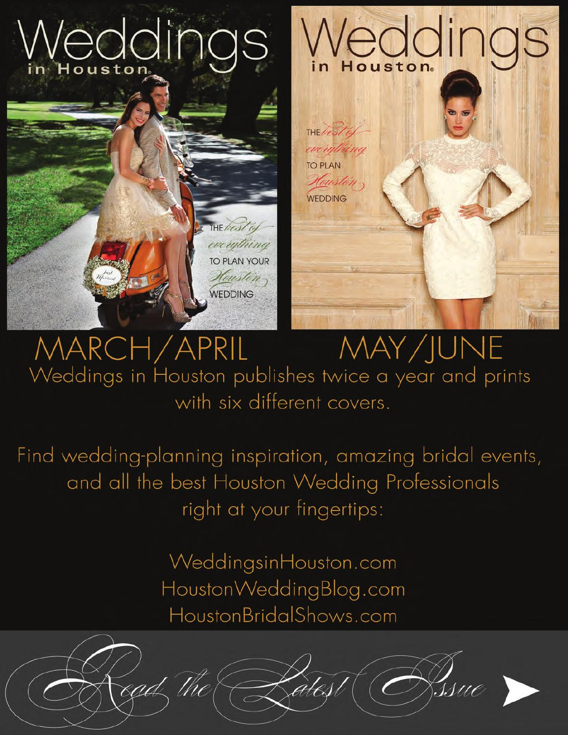 Weddings in Houston - MARCH APRIL 2014 by Weddings in Houston - issuu 682e5c38f