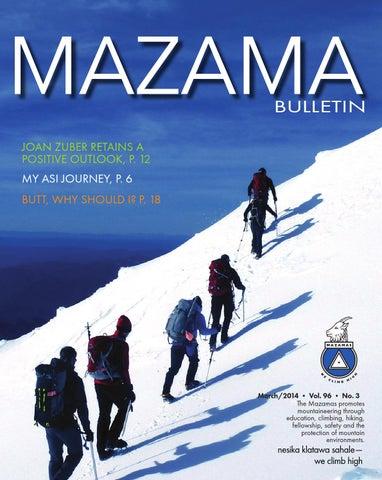 March Issue - Mazama Bulletin by Mazamas - issuu on
