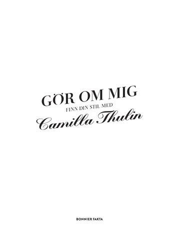 b0c13e38 Gör om mig - finn din stil med Camilla Thulin