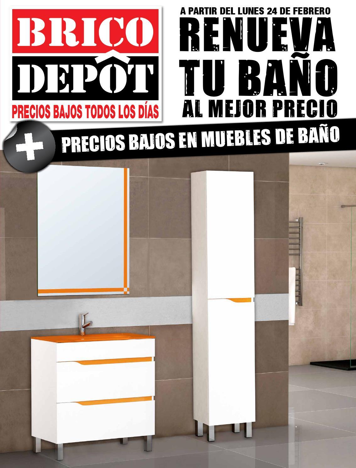 Bricodepot catalogue 24febrero 24marzo2014 by for Muebles bano bricomart