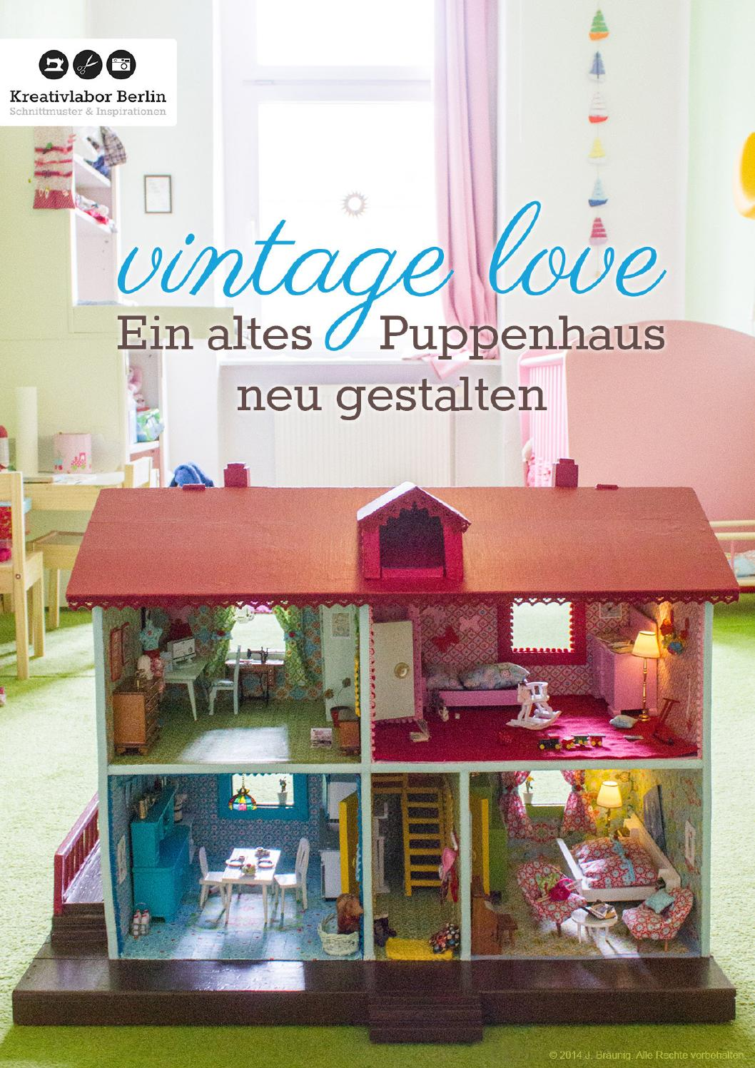 vintage love ein altes puppenhaus neu gestalten by kreativlaborberlin issuu. Black Bedroom Furniture Sets. Home Design Ideas