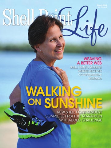 Shell Point Life March 2014 by Shell Point Retirement Community - issuu