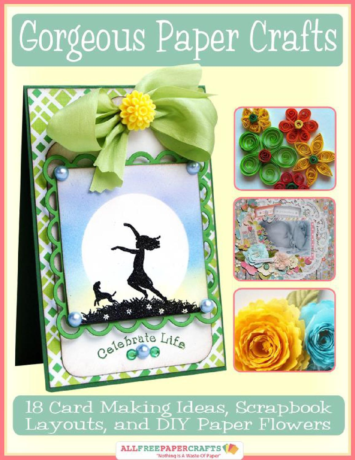 Gorgeous Paper Crafts 18 Card Making Ideas Scrapbook Layouts And Diy