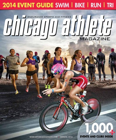 156ec18f06e Chcago Athlete Magazine Annual 2014 by Chicago Athlete - issuu