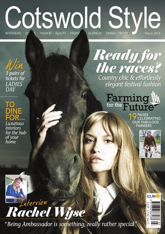 25d4d527226 Cotswold Style March 2014 by Cotswold Style Ltd - issuu