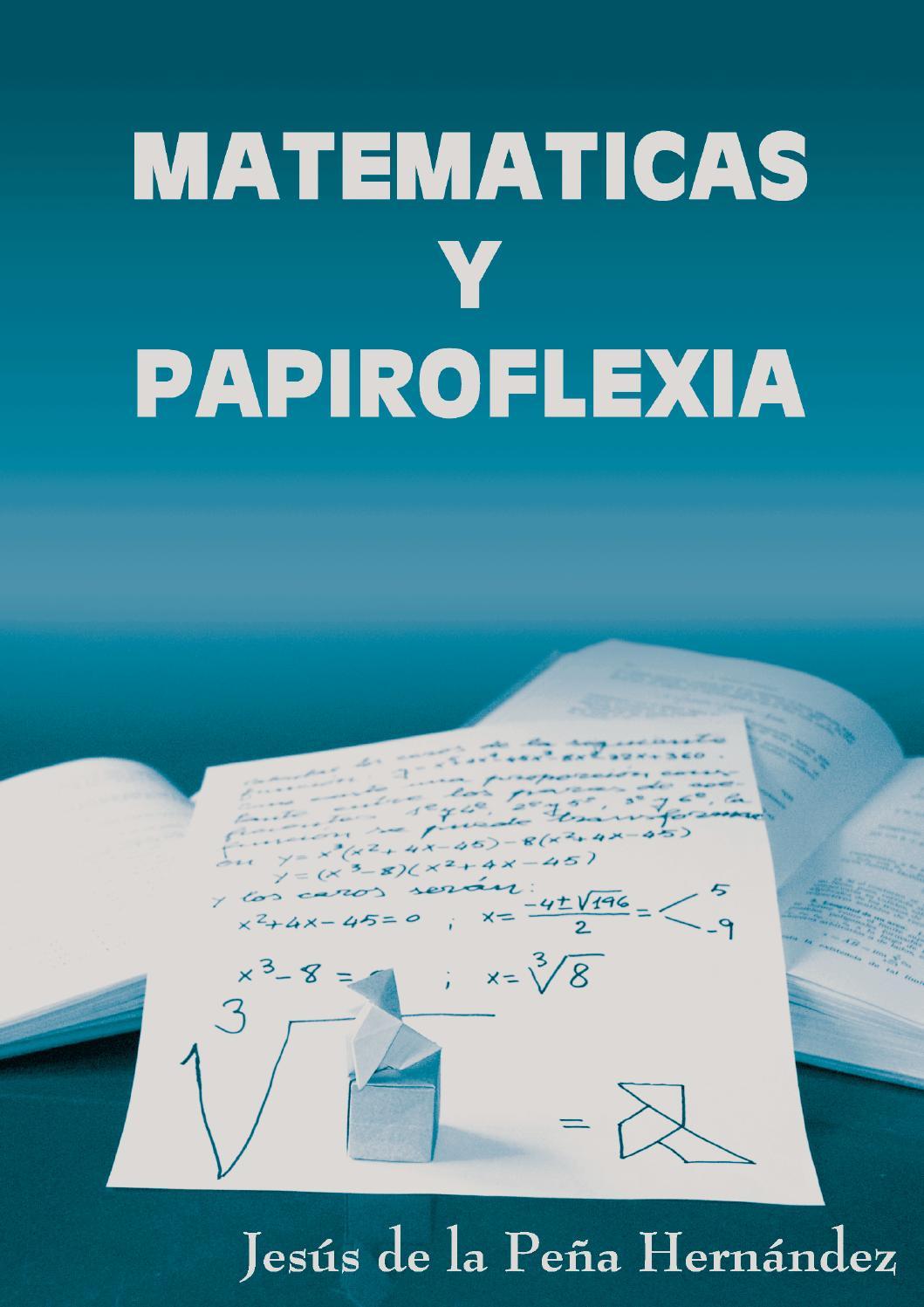 Matematicas y origami español by Angel V. M. - issuu