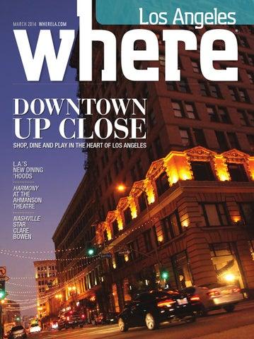 d98104e0544a WHERE Los Angeles Magazine March 2014 by SoCalMedia - issuu