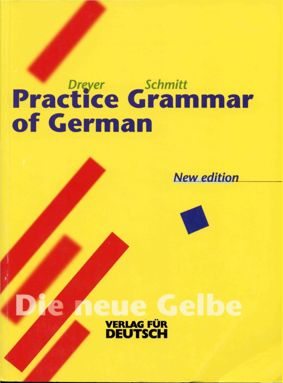 Dreyer schmitt practice grammar of german by Abdel-Razik Harb - issuu