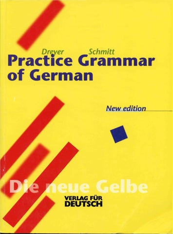 Dreyer Schmitt Practice Grammar Of German By Abdel Razik Harb   Issuu