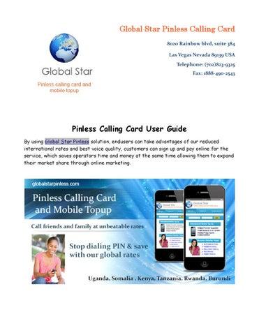 global star pinless calling card 8020 rainbow blvd suite 384 las vegas nevada 89139 usa telephone 702823 9325 fax 1888 490 2543 - Pinless Calling Card