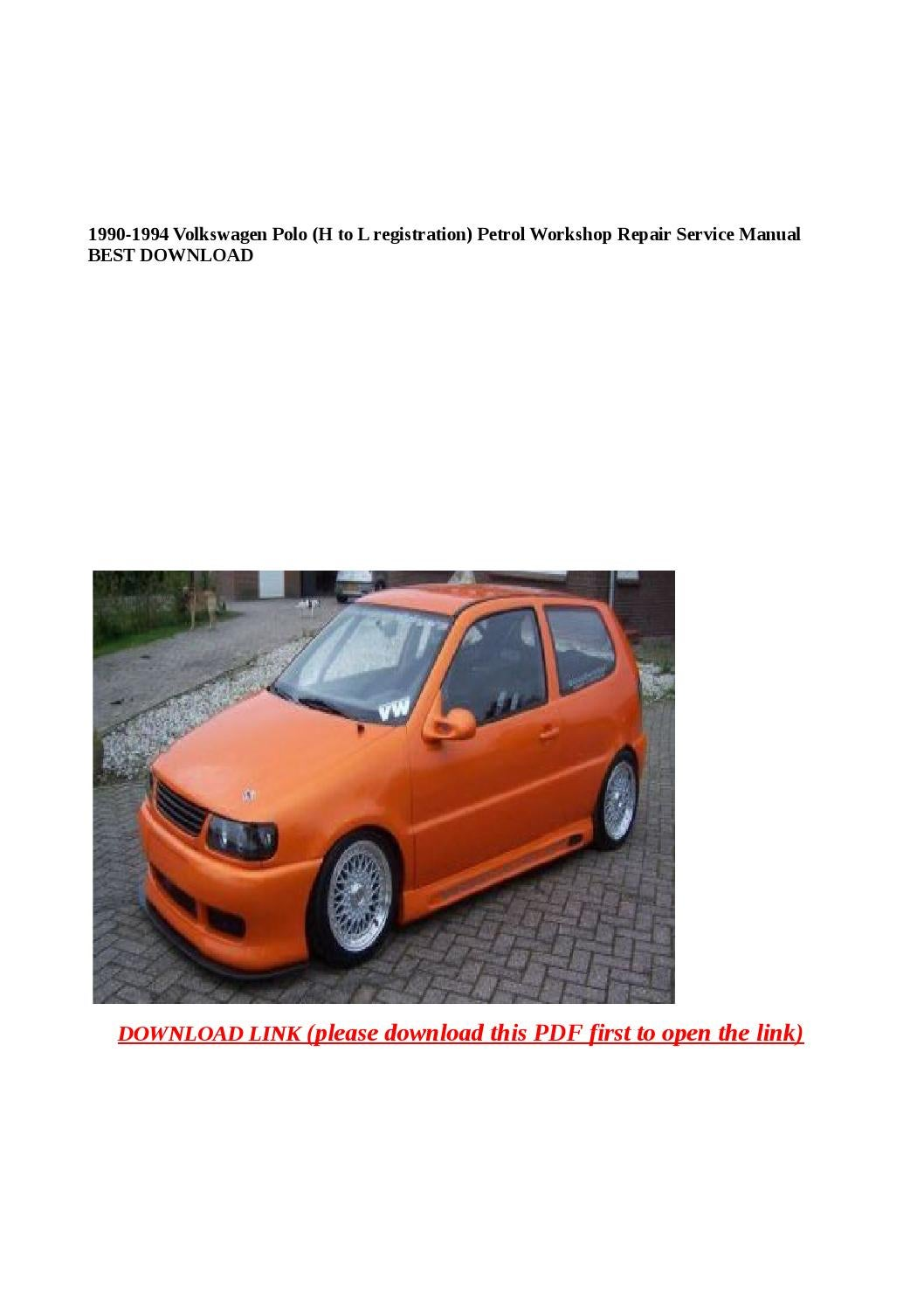 1990 1994 Volkswagen Polo  H To L Registration  Petrol Workshop Repair Service Manual Best