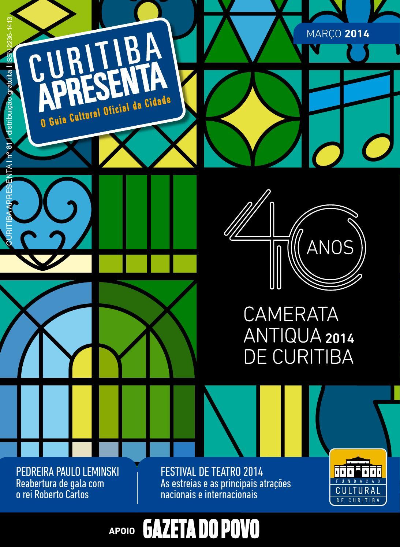 a5612086994bb  81 Curitiba Apresenta - março de 2014 by Guia Curitiba Apresenta - issuu
