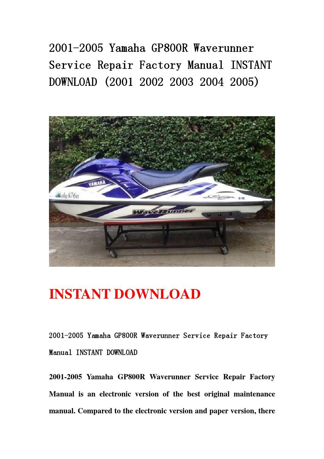 2001 2005 Yamaha Gp800r Waverunner Service Repair Factory