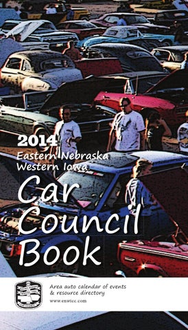 2014 Eastern Nebraska Western Iowa Car Council Book