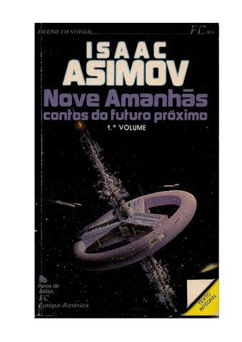 Isaac Asimov - Nove Amanhas vol 1 e 2 by Daniel Luz - issuu 4aff19241a927