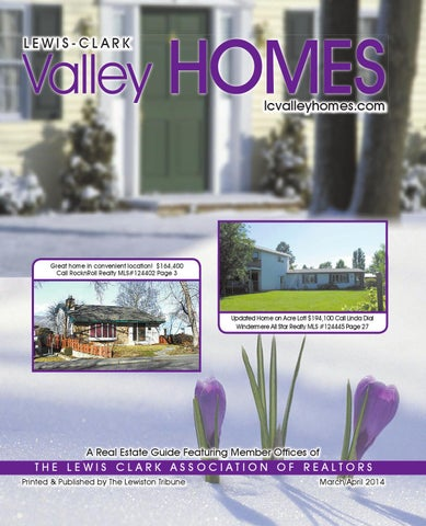 lewis clark valley homes march april 2014 by lewiston tribune issuu