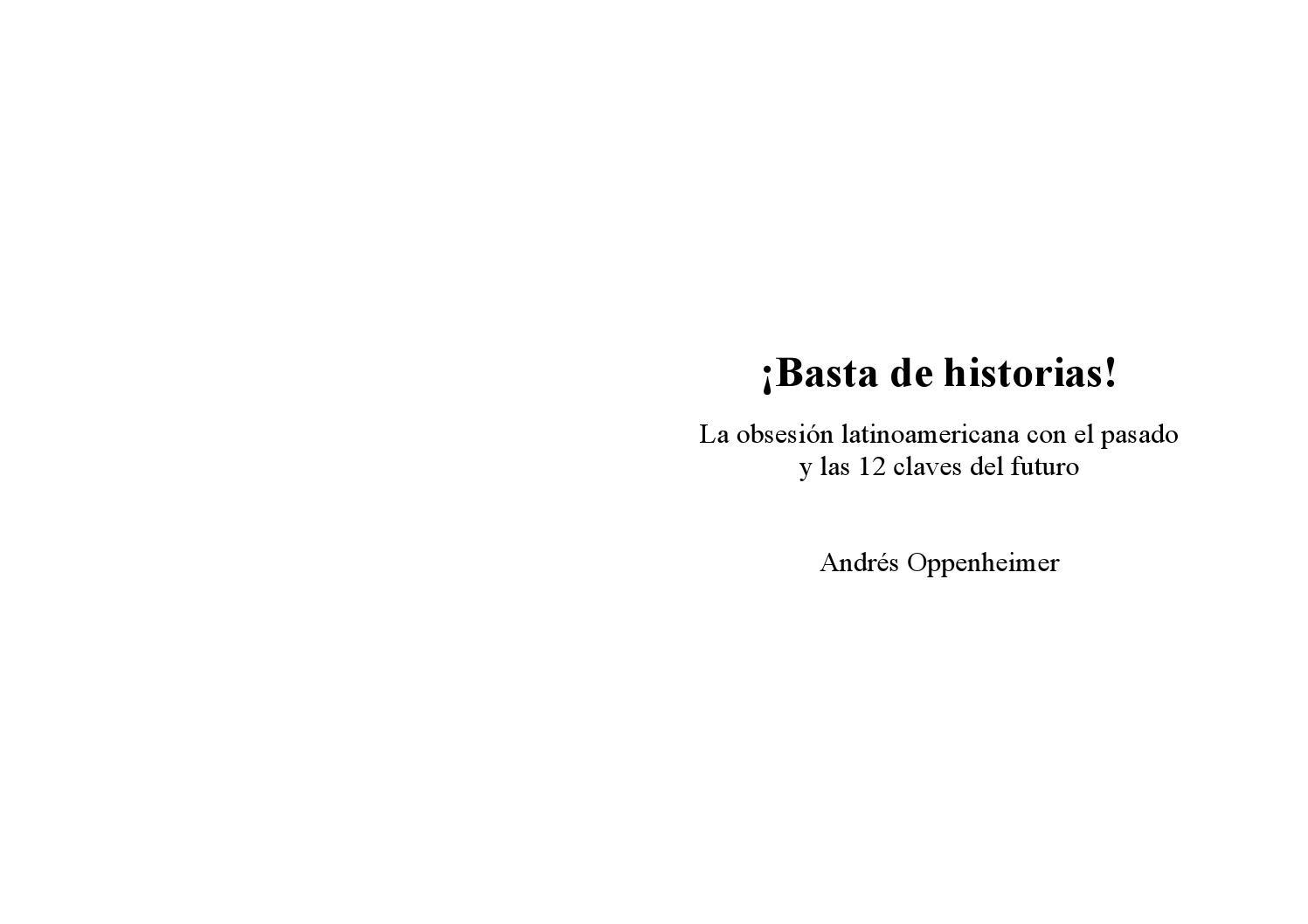 Basta de historias - Andres Oppenheimer by María Fernanda Morón ...