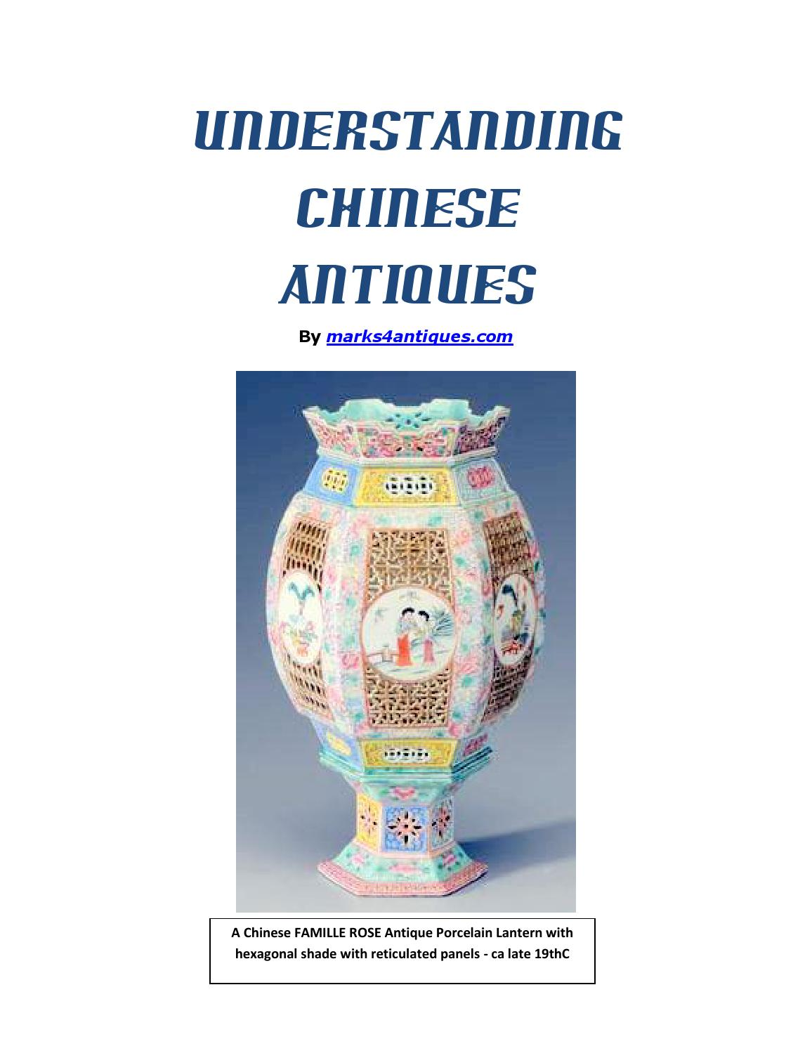 Understanding chinese antiques learn how to identify and