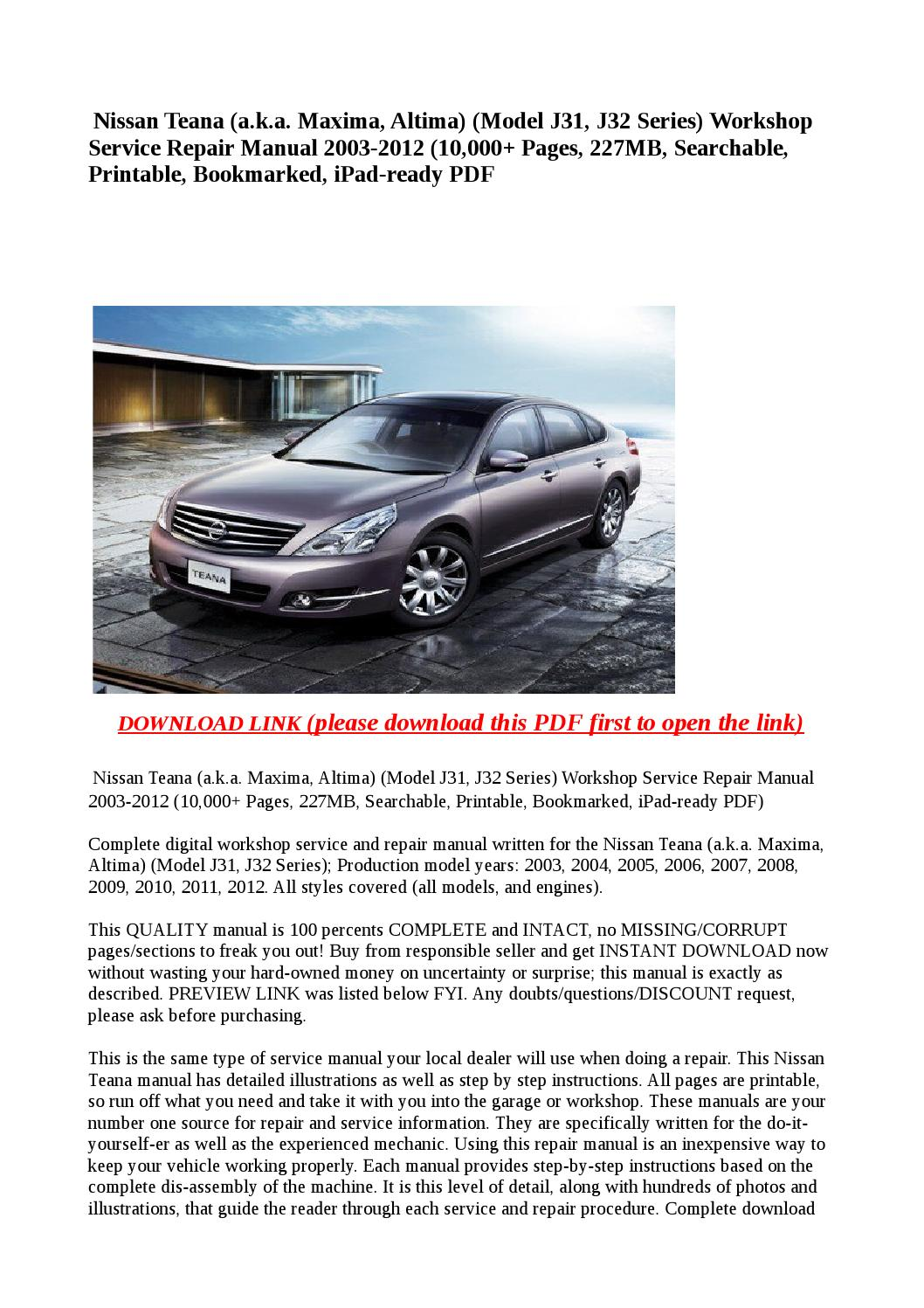 Nissan teana (a k a maxima, altima) (model j31, j32 series) workshop service  repair manual 2003 2012 by buhbu - issuu