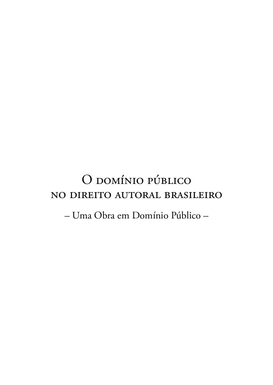2d2954a2e O dominio publico no direito autoral brasileiro by Centro de Pesquisa  Formação - issuu
