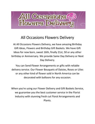 All Occasions Flowers Delivery At We Have Amazing Birthday Gift Ideas And Baskets