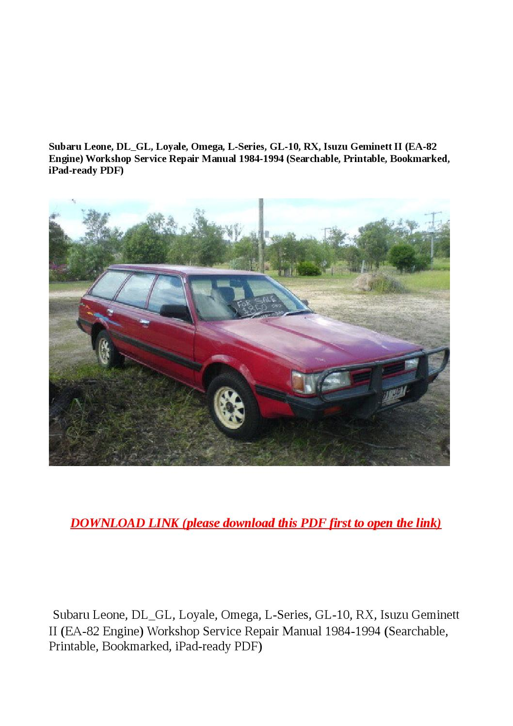 Subaru leone, dl gl, loyale, omega, l series, gl 10, rx, isuzu geminett ii  (ea 82 engine) workshop s by buhbu - issuu