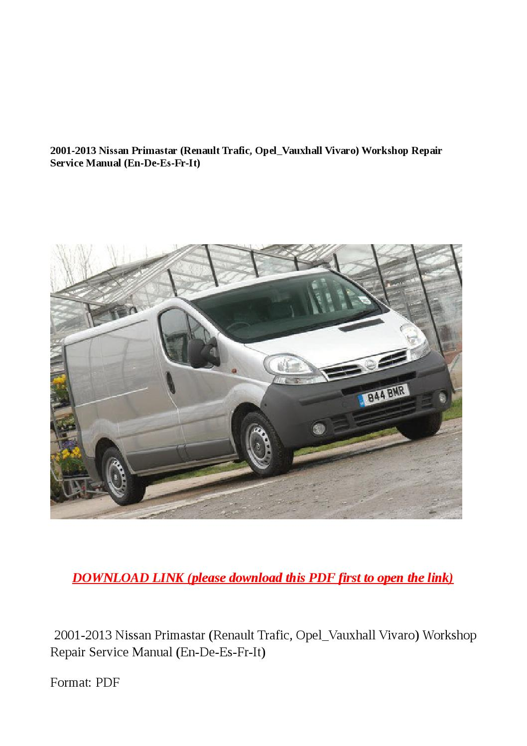 2001 2013 nissan primastar (renault trafic, opel vauxhall vivaro) workshop  repair service manual (en by buhbu - issuu