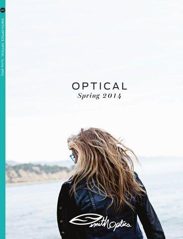 ef68983022 2014 Smith Optics Spring Optical Catalog by Smith - issuu