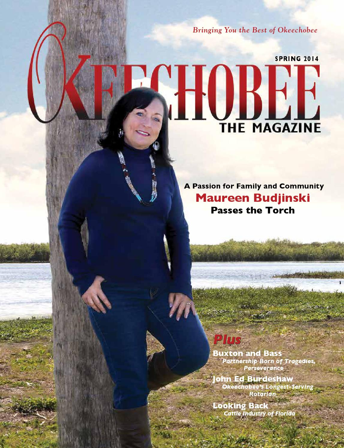 Okeechobee The Magazine Spring 2014 by Okeechobee The