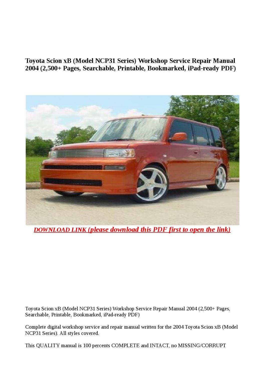 Toyota scion xb (model ncp31 series) workshop service repair manual 2004  (2,500 pages, searchable, p by buhbu - issuu