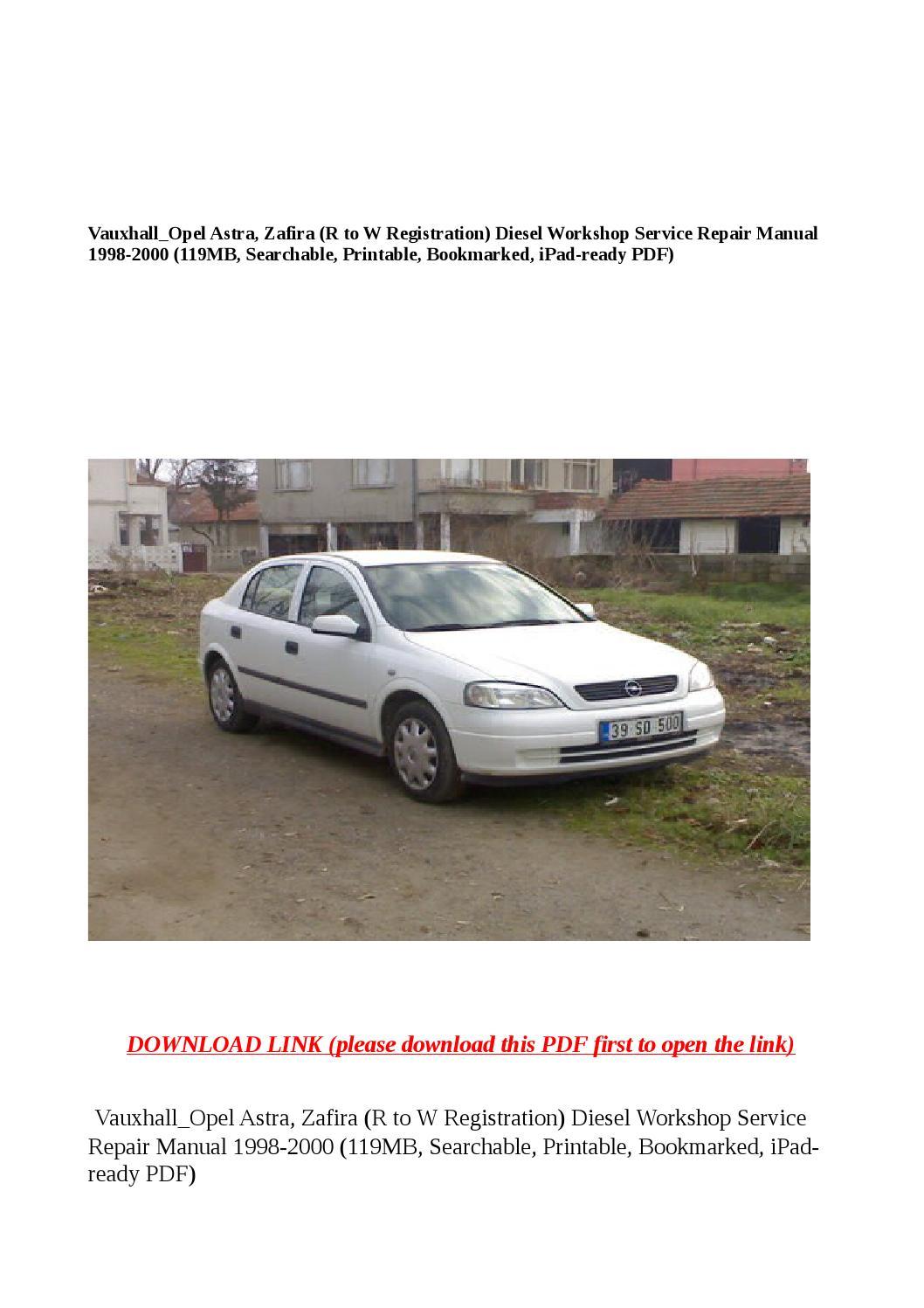 Vauxhall opel astra, zafira (r to w registration) diesel workshop service  repair manual 1998 2000 (1 by buhbu - issuu