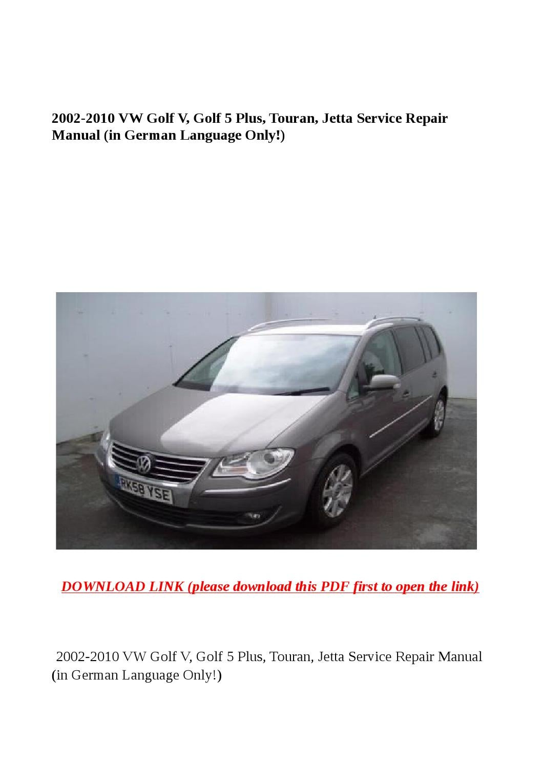 2002 2010 Vw Golf V 5 Plus Touran Jetta Service Repair Wiring Diagram Pdf Manual In German Language Only By Yghj Issuu