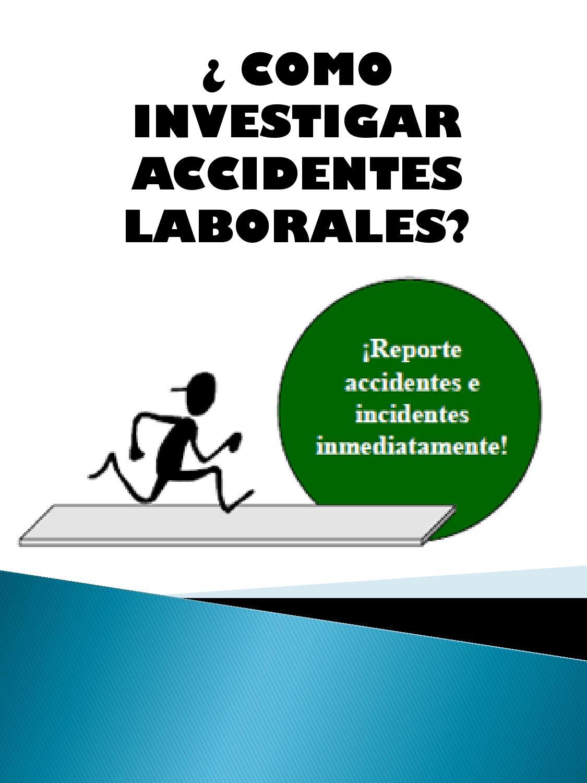 Investigar accidentes laborales by Ivonne Patricia Rueda Rey - issuu