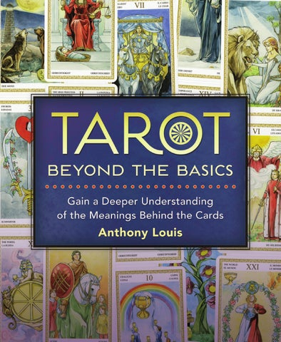 Tarot Beyond The Basics By Anthony Louis By Llewellyn Worldwide